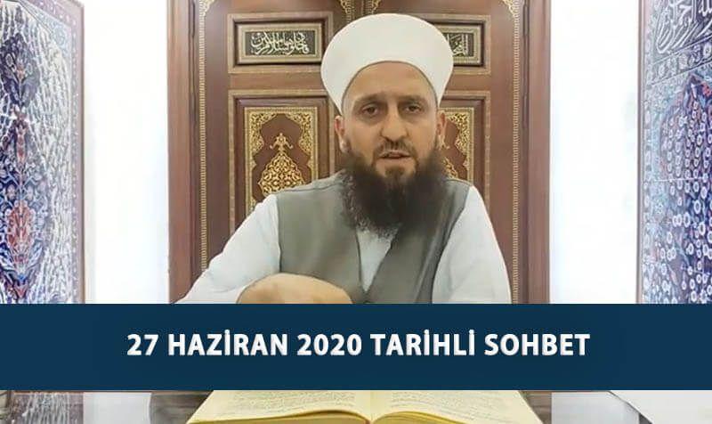 27 Haziran 2020 Tarihli Sohbet