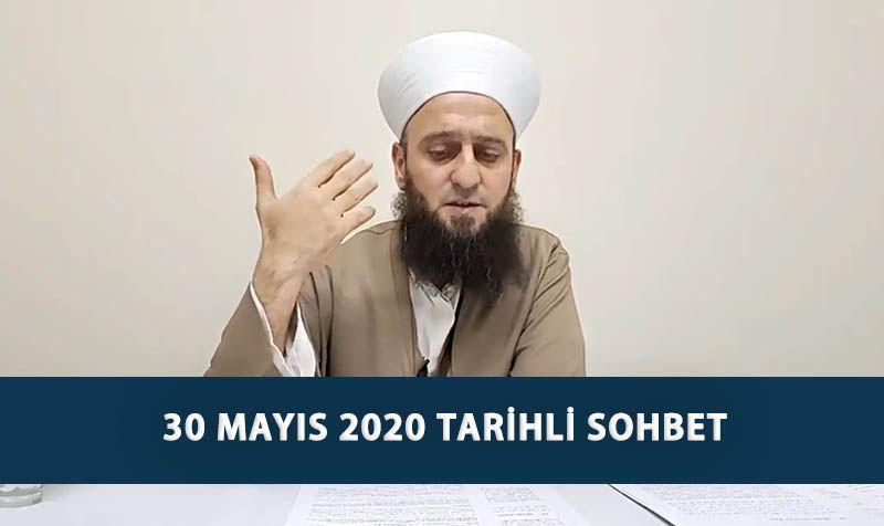 30 Mayıs 2020 Tarihli Sohbet